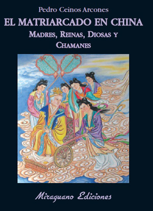 Matriarchy in China: mothers, queens, goddesses and shamans